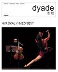 dyade_2012_03_hva_skal_vi_med_sex_large (1)